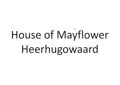 house of mayflower-2